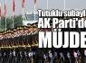 Tutuklu subaylara AK Parti'den kıyak