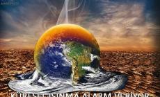 Küresel Isınma Alarm Veriyor