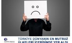 Türkiye Dünyanın En Mutsuz Ülkeleri İçerisinde Yer Aldı
