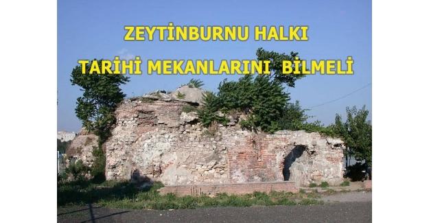 Zeytinburnu Halkı Tarihi Mekanlarını Bilmeli