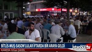 BİTLİS MUS SASON'LULAR İFTARDA BULUŞTULAR