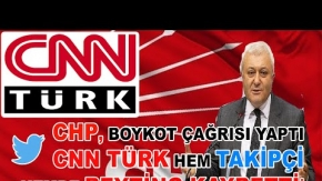 CHP#039;DEN ŞOK CNN TÜRK BOYKOTU!!!
