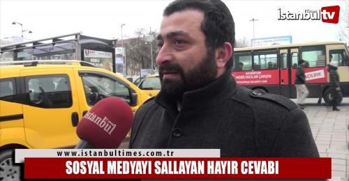 SOSYAL MEDYAYI SALLAYAN HAYIR CEVABI