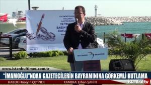 """""""İmamoğlu""""ndan Gazetecilerin Bayramınına Görkemli Kutlama"""