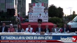 TDF TRABZONLULARI BU SENEDE BİR ARAYA GETİRDİ