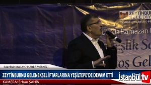 Zeytinburnu Geleneksel İftarına Yeşiltepe'de Devam Etti