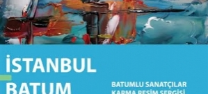 """""""Batumlu Ressamlar Karma Resim Sergisi"""" açılıyor"""