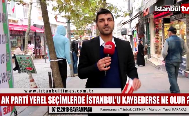Ak Parti yerel seçimlerde İstanbul'u kaybederse ne olur?