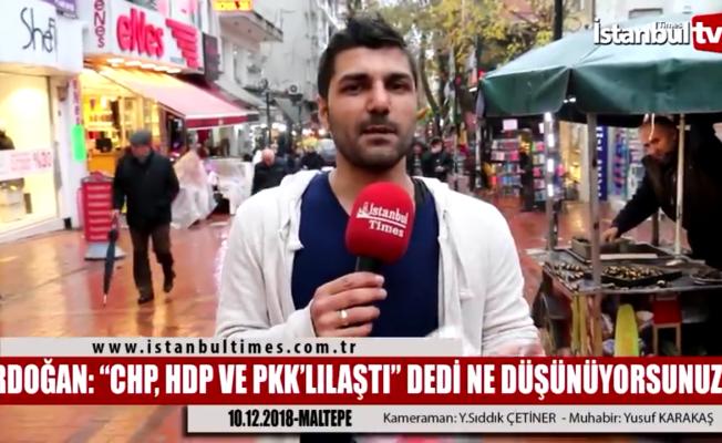 Erdoğan: CHP artık HDP'lileşti, PKK'lılaştı