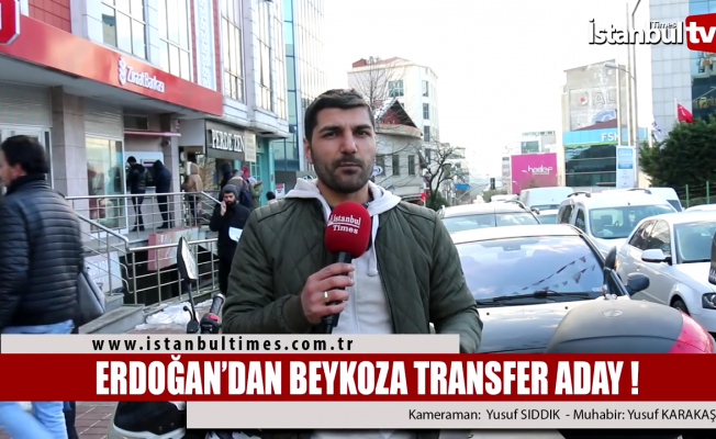 Erdoğan'dan Beykoz'a transfer aday