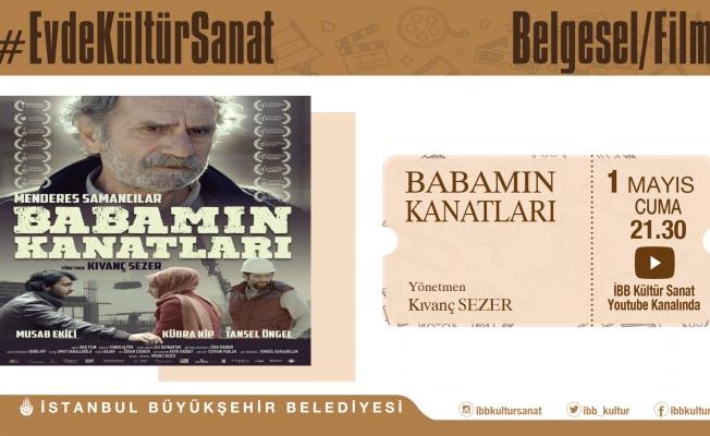 """1 Mayıs İşçi Bayramı'na Özel Film Gösterimi """" Babamın Kanatları"""""""