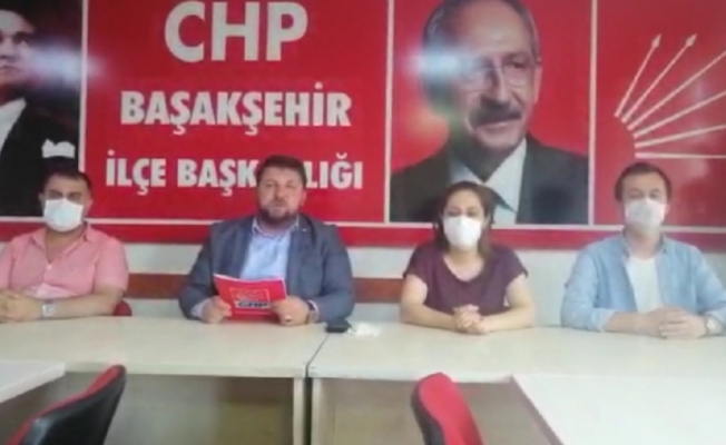 CHP Başakşehir İlçe Başkanı Bakır ;Kaftancıoğlu Yalnız Değildir !