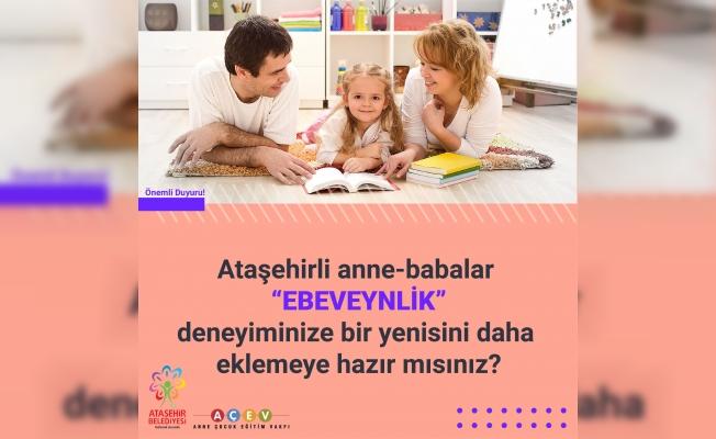 Ataşehir'de Anne ve Baba Buluşmaları Başlıyor