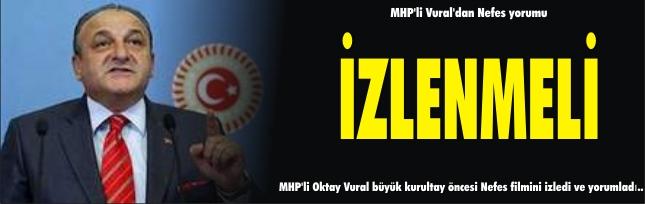 MHP'li Vural'dan Nefes yorumu