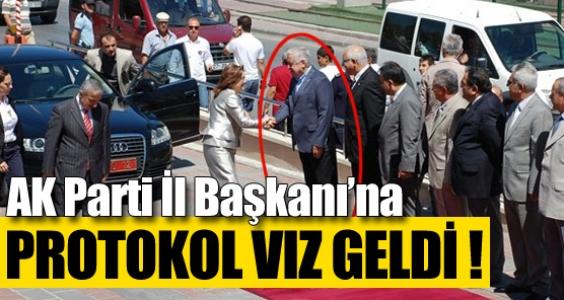 AK Parti İl Başkanı'na protokol vız geldi !