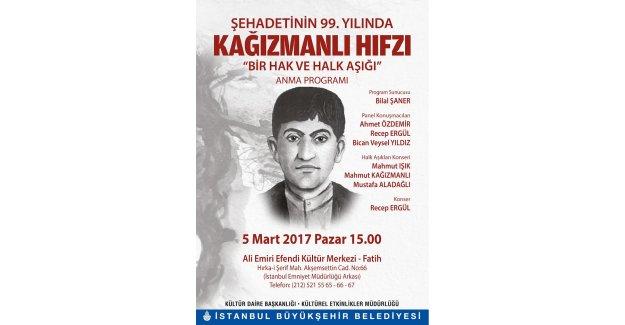 """""""Bir Hak ve Halk Âşığı"""" Kağızmanlı Hıfzı anma programı"""