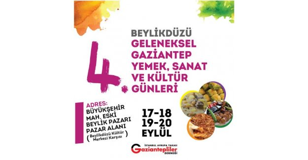 Gaziantep Kültürü Beylükdüzü'nde Canlanacak