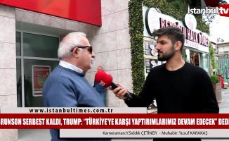 Trump: Türkiye'ye karşı yaptırımlarımız devam edecek