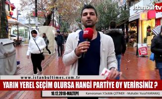 İstanbul Maltepe'de yerel seçimin nabzı