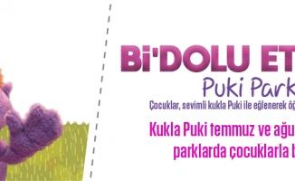 Ataşehir'in Parklarında Puki Çocuklarla Buluşucak