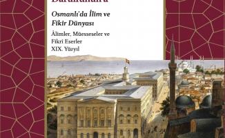 Osmanlı'daki İlim ve Fikir Dünyasından Günümüze Yansımalar