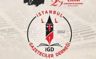 İstanbul Gazeteciler Derneği 29 Ekim Cumhuriyet Bayramı mesajı yayımladı.
