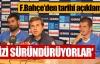 Fenerbahçe'de işler karmakarış