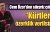 Kürtlere özerklik çağrısı !