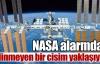 NASA alarmda !