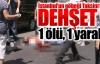 Taksim'de dehşet anları: 1 ölü, 1 yaralı