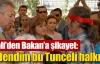 Vali halkı Bakan'a şikayet etti !