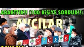 AVCILAR'da Sayaçlı SEÇİM ANKETİ 2021 | (100 KİŞİLİK DEV ANKET!!)