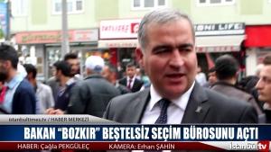 """Bakan """"BOZKIR"""" Beştelsiz Seçim Bürosunu Açtı"""