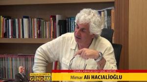 Hüseyin ÇETİNER ile 'Gündem'in Konuğu Mimar Ali HACIALİOĞLU