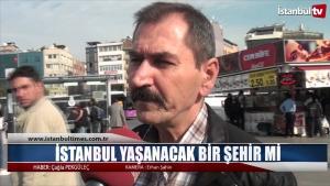 istanbul yaşanacak bir şehir mi ?